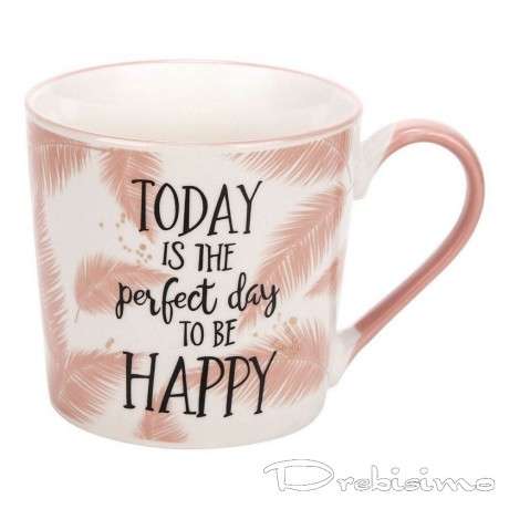 380 мл чаша с надпис TODAY is the perfect day to be HAPPY